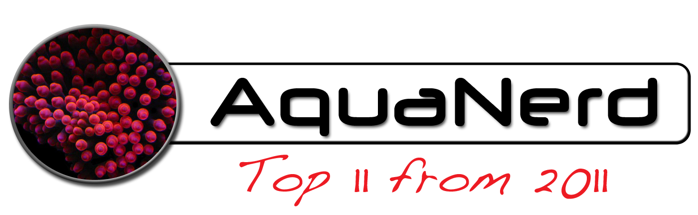 AquaNerd Blog Top 11 from 2011