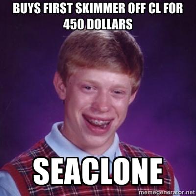 Expensive Seaclone Skimmer