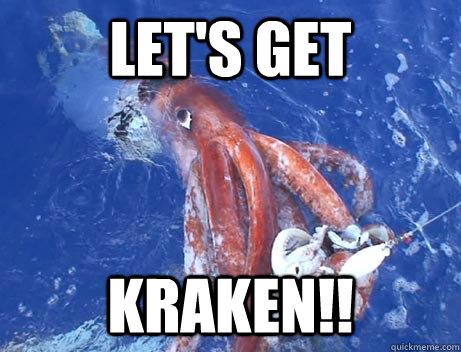 Let's Get Kraken